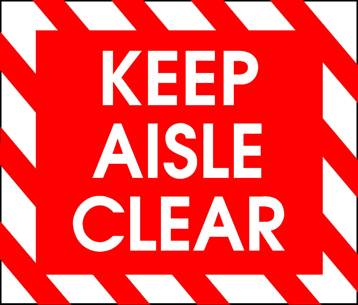 Image of sign Keep Aisle Clear