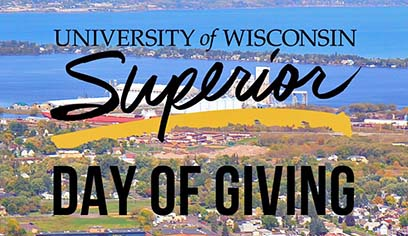 "The University of Wisconsin-Superior Foundation will host its fifth annual ""Superior Day of Giving"" on Wednesday, April 3. The 24-hour online event provides the opportunity to support Yellowjacket students through the Superior Fund."