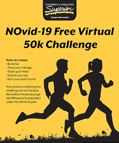 The University of Wisconsin-Superior's Campus Recreation is currently hosting the free NOvid-19 Virtual 50K Challenge.