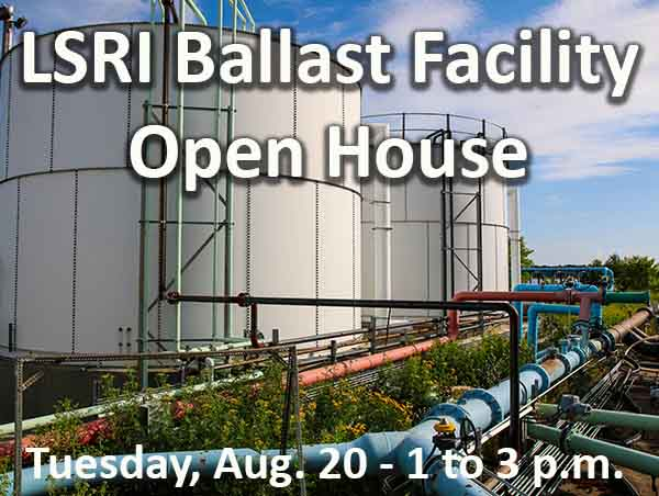 LSRI Ballast Facility Open House