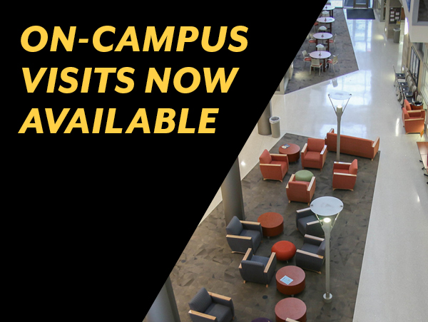 On-Campus Visits Now Available