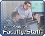 Technology Services for Faculty and Staff